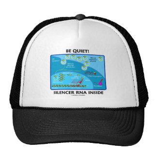 Be Quiet! Silencer RNA Inside (Cell Biology) Mesh Hats