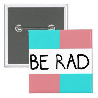Be Rad Square Button