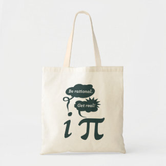 be rational! get real! budget tote bag