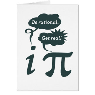 be rational! get real! greeting card