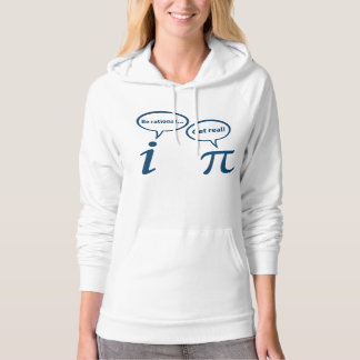 Be Rational Get Real Imaginary Math Pi Hoodie