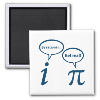 Be Rational Get Real Imaginary Math Pi Refrigerator Magnets