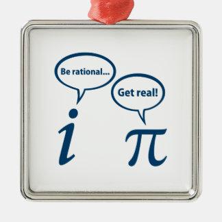 Be Rational Get Real Imaginary Math Pi Metal Ornament