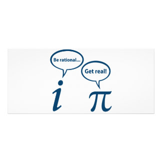 Be Rational Get Real Imaginary Math Pi Full Color Rack Card