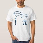 Be Rational Get Real Imaginary Math Pi Tee Shirt