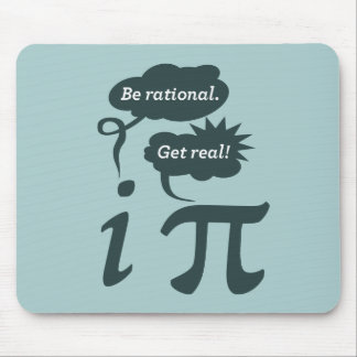 be rational! get real! mouse pad