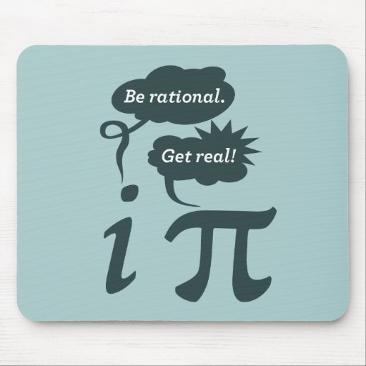 be rational! get real! mousepad