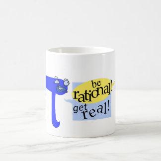 Be rational! Get Real! Classic White Coffee Mug