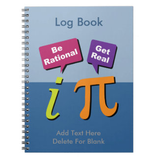 Be Rational - Get Real Notebook