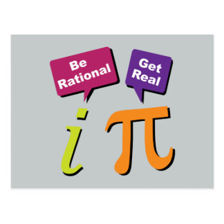 Be Rational - Get Real Postcard