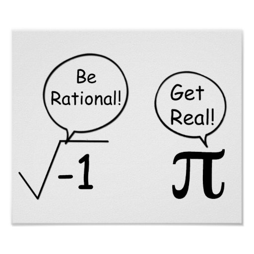 Be Rational, Get Real! Print