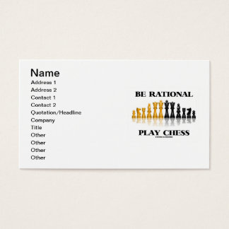 Be Rational Play Chess (Reflective Chess Set) Business Card