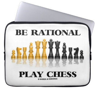 Be Rational Play Chess (Reflective Chess Set) Laptop Sleeve