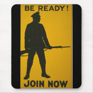 BE READY ! JOIN NOW ! WPA 1917 MOUSE PAD