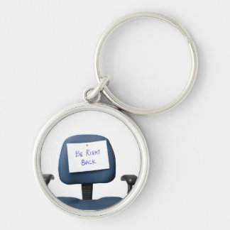 Be Right Back Silver-Colored Round Keychain