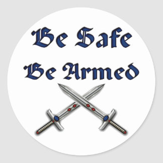 Be Safe Be Armed Stickers