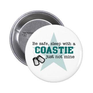 Be safe Coastie Pinback Button