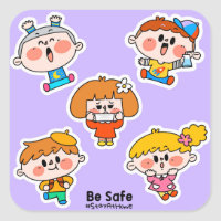 Be Safe Stay At Home Square Sticker