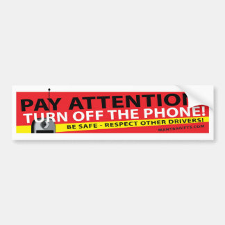 BE SAFE - TURN OFF THE PHONE BUMPER STICKER