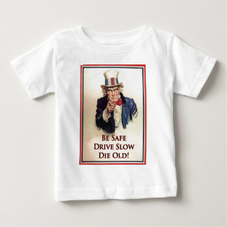 Be Safe Uncle Sam Poster Baby T-Shirt