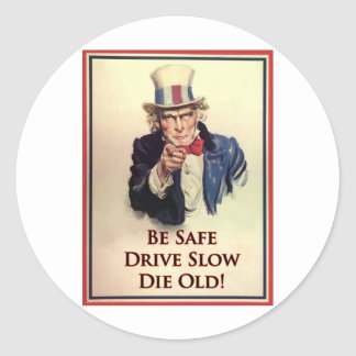 Be Safe Uncle Sam Poster Classic Round Sticker