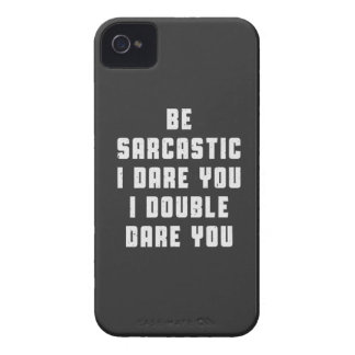 Be sarcastic, I dare you, I double dare you! iPhone 4 Case-Mate Cases