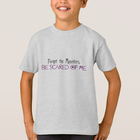 Be Scared of Me T-Shirt