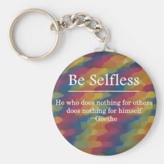 Be Selfless to Gain True Wealth Keychain