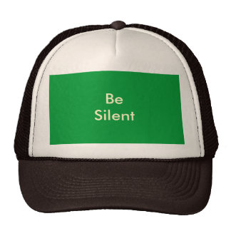 Be Silent The MUSEUM Zazzle Gifts Mesh Hats