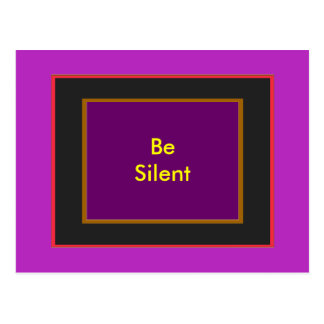 Be Silent The MUSEUM Zazzle Gifts Postcard