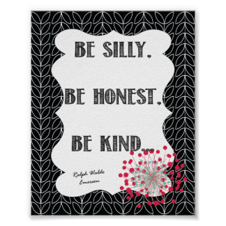 Be Silly, Be honest, Be Kind... Poster