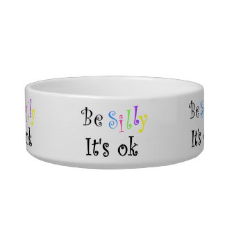 Be Silly It's Ok-pet bowl
