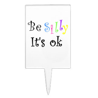 Be Silly it's ok-Rectangle Cake Pick