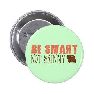 Be Smart 2 Inch Round Button