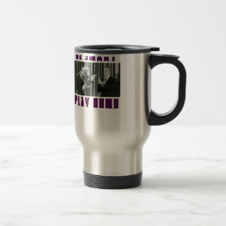 Be Smart - Play Dumb Travel Mug