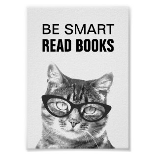 Be Smart Read Books Poster With Funny Cat Photo at Zazzle