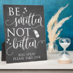 "Be Smitten Not Bitten Bug Spray Wedding Decor Sign Plaque<br><div class=""desc"">This is the perfect insect repellent favor sign for your rustic,  vintage or country themed outdoor wedding!</div>"