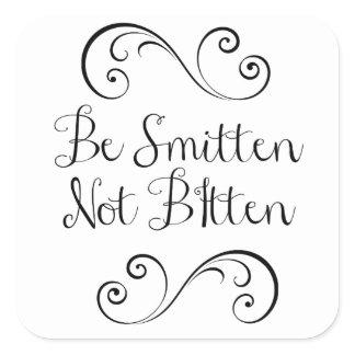 Be Smitten Not Bitten Bug Spray Wedding Favors Square Sticker