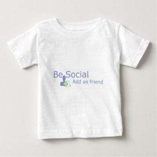 Be Social +1 Add As Friend Baby T-Shirt