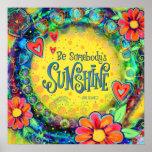 """Be Somebody's Sunshine"" Inspirivity Poster"