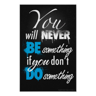 Be something, do something Poster