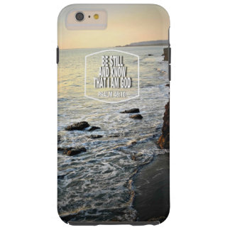 Be Still and Know Beach Cliff at Sunset Tough iPhone 6 Plus Case