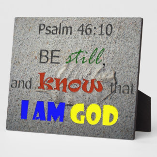 Be Still And Know Bible Verse Plaque