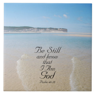 Be Still and Know Bible Verse Psalm 46:10 Beach Tile