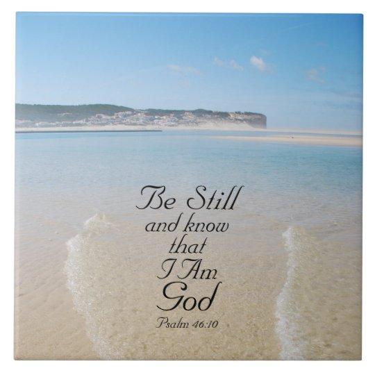 Be Still And Know Bible Verse Psalm 46 10 Beach Tile Zazzle