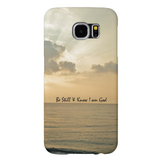 Be Still and Know Bible Verse Samsung Galaxy S6 Case