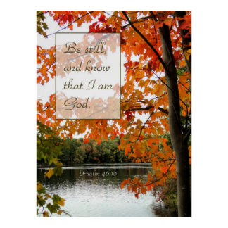 Be Still and Know Fall Christian Poster Posters