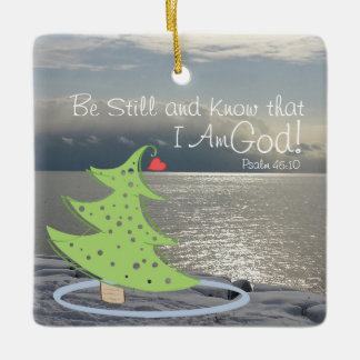 Be Still and Know God Personalized Christmas Ceramic Ornament