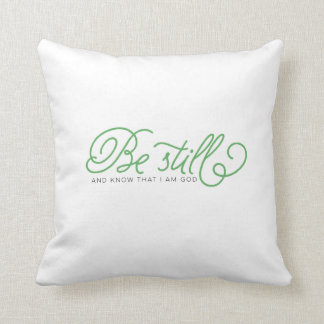 Be Still And Know | green bible verse pillow