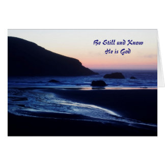 Be Still and Know Greeting Card. Card